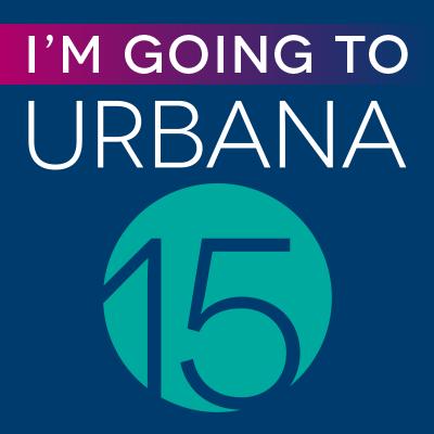 I'm Going to Urbana 15